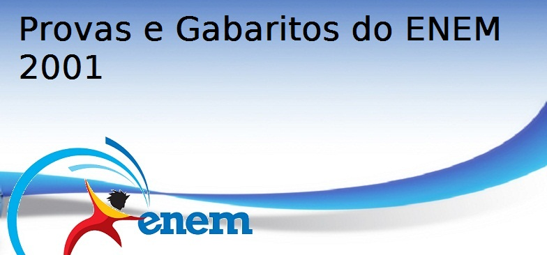 Provas e Gabaritos do ENEM 2001, Vestibular1