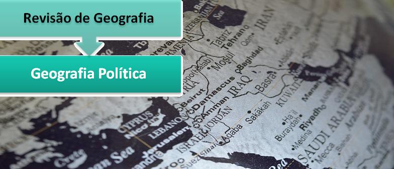 Revisão de Geografia: Geografia Política por Vestibular1