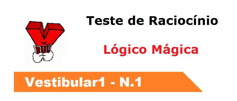 Teste de Raciocínio Lógico Mágica por Vestibular1