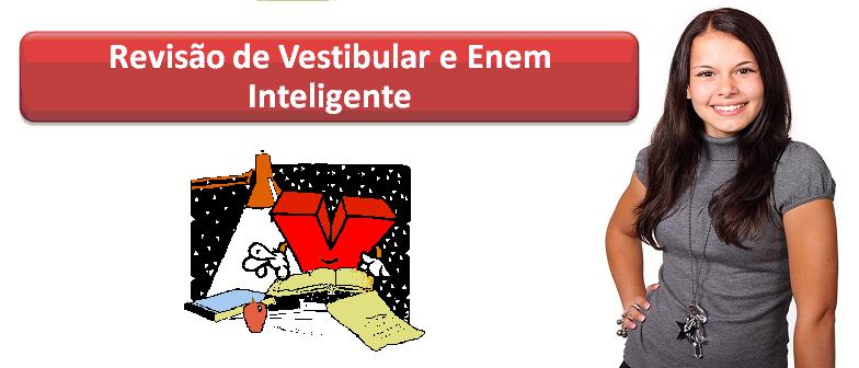 Revisão de Vestibular e Enem Inteligente no Vestibular1